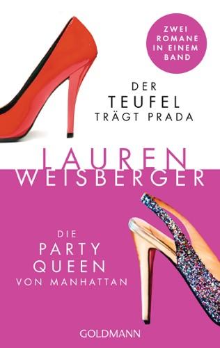 Lauren Weisberger - Der Teufel trägt Prada - Die Party Queen von Manhattan