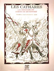 LES CATHARES ; LA CROISADE DE SIMON DE MONFORT La couverture du livre martien