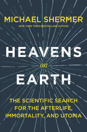 Heavens on Earth