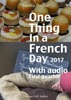 One Thing in a French Day, First Quarter 2017