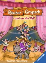 Download and Read Online Räuber Grapsch rund um die Welt (Band 4)