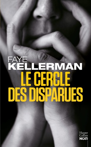 Faye Kellerman - Le Cercle des disparues