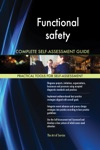 Functional Safety Complete Self-Assessment Guide