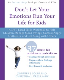 DONT LET YOUR EMOTIONS RUN YOUR LIFE FOR KIDS
