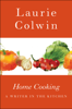 Laurie Colwin - Home Cooking artwork