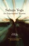 Sahaja Yoga  An Experiential Treatise