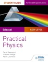 Edexcel A-level Physics Student Guide Practical Physics