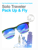 Solo Traveler, Pack Up & Fly
