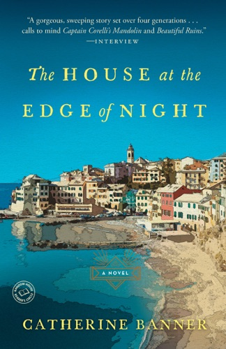 The House at the Edge of Night - Catherine Banner - Catherine Banner