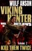 Viking Hunter Vol 2 Kill Them Twice