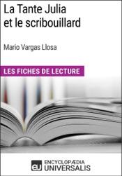 La Tante Julia et le scribouillard de Mario Vargas Llosa