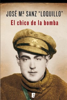 José María Sanz 'Loquillo' - El chico de la bomba portada