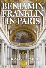 Benjamin Franklin in Paris PDF Download