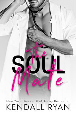 The Soul Mate - Kendall Ryan book