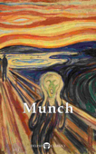 Delphi Complete Paintings of Edvard Munch (Illustrated)