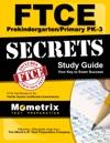 FTCE PreKindergarten  Primary PK-3 Secrets Study Guide