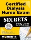 Certified Dialysis Nurse Exam Secrets Study Guide