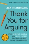 Thank You For Arguing Third Edition