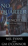 No Quarter Wenches - Volume 4