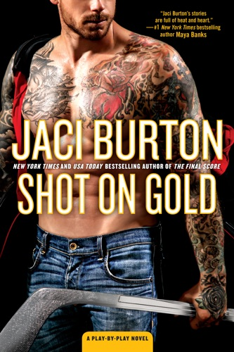 Shot on Gold - Jaci Burton - Jaci Burton