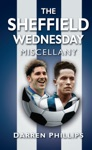 The Sheffield Wednesday Miscellany