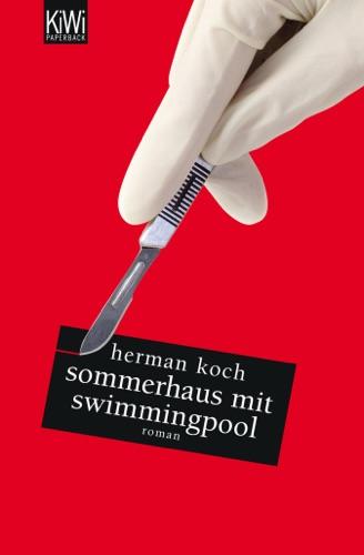 Herman Koch - Sommerhaus mit Swimmingpool