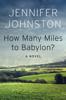 Jennifer Johnston - How Many Miles to Babylon? artwork