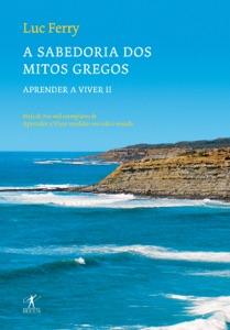 A sabedoria dos mitos gregos Book Cover