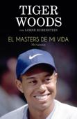 El Masters de mi vida Book Cover