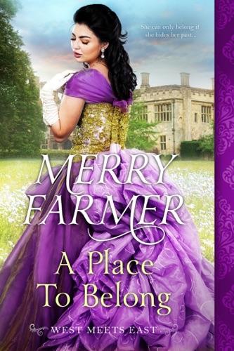 Merry Farmer - A Place to Belong
