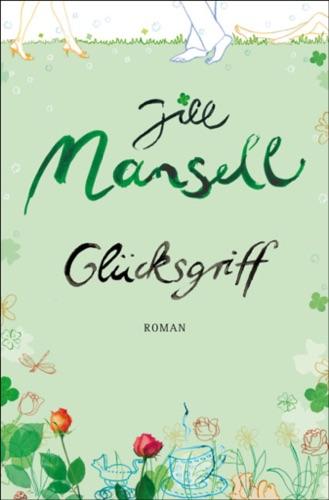 Jill Mansell - Glücksgriff