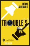 Troubles Pisode 4