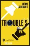 Troubles Pisode 4
