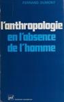 LAnthropologie En Labsence De Lhomme