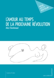 Download L'Amour au temps de la prochaine révolution