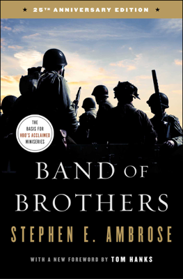 Band of Brothers - Stephen E. Ambrose book