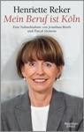 Mein Beruf Ist Kln Henriette Reker