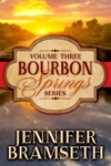 Bourbon Springs Box Set Volume III Books 7-9
