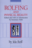 Ida P. Rolf - Rolfing and Physical Reality artwork