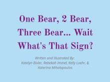 One Bear, 2 Bear, Three Bear... Wait What's That Sign?