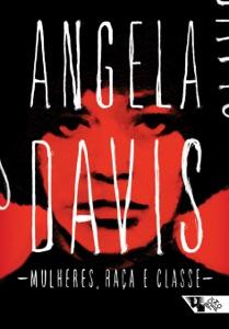 Mulheres, raça e classe Book Cover