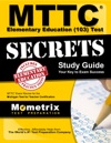 MTTC Elementary Education 103 Test Secrets Study Guide