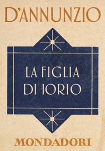La figlia di Iorio (e-Meridiani Mondadori) Book Cover