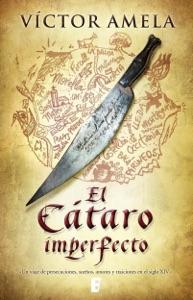El Cátaro imperfecto Book Cover