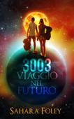 3003 Viaggio Nel Futuro Book Cover