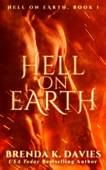 Hell on Earth (Hell on Earth, Book 1)