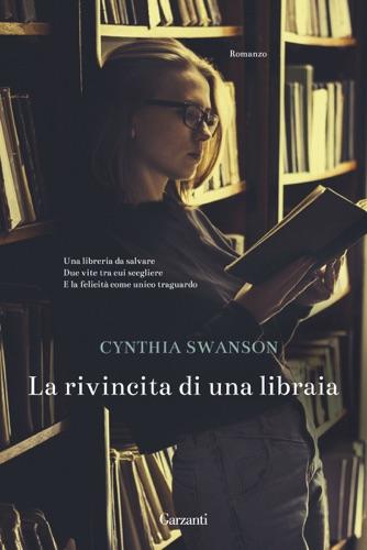 Cynthia Swanson - La rivincita di una libraia
