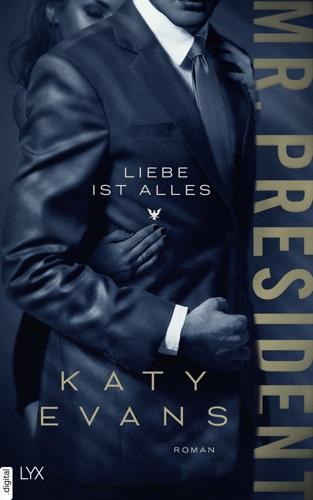 Katy Evans - Mr. President - Liebe ist alles