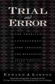 Trial and Error - Edward J. Larson by  Edward J. Larson PDF Download