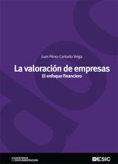 La valoración de empresas.  El enfoque financiero